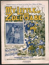 My Little Zulu Babe 1900 Bert Williams George Walker Large Format Sheet Music