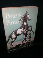 Peter's Pinto by Mary & Conrad Buff~Hbdj,1949,1st Ed.,~A Story of Utah