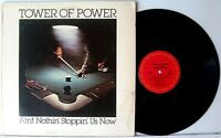 """TOWER OF POWER """"AIN'T NOTHIN' STOPPIN' US NOW"""">12"""" VINYL RECORD ALBUM >VG+>1976"""