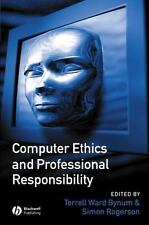 Computer Ethics and Professional Responsibility (2003, Paperback)