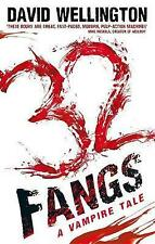 32 Fangs: Number 5 in series (Laura Caxton Vampire), Wellington, David, New cond