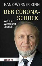 Der Corona-Schock: Wie die Wirtschaft überlebt von Sinn,...   Buch   Zustand gut