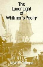 The Lunar Light of Whitman's Poetry, 19th Century, Criticism & Theory, History &