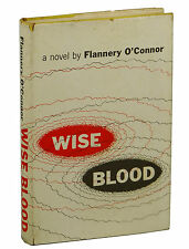 Wise Blood by FLANNERY O'CONNOR ~ First Edition 1952 ~ 1st Book Unclipped Jacket