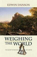 Weighing the World: The Quest to Measure the Earth-ExLibrary