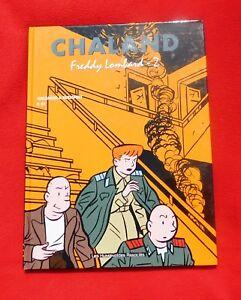 CHALAND. Freddy Lombard 2. intégrale. Humanoïdes 2003. EO. neuf