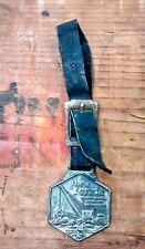 "Vintage Watch Fob ""The W Lorain"" Cranes Shovels Draglines Motor-Cranes Ehrbar Ny"