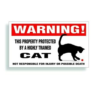 Warning DECAL trained HOUSE CAT for pet cage or door animal bumper sticker