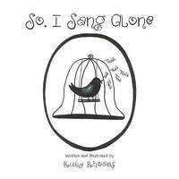 So, I Sang Alone, Brand New, Free P&P in the UK