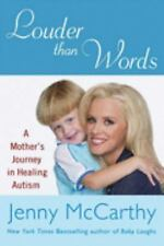 Louder Than Words by Jenny McCarthy (2007, Hardcover)