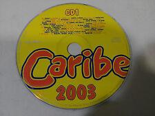CARIBE 2003 CD1 VALE MUSIC 2003 - DISCO DANCE MIX - CD SIN CAJA