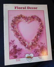 Vintage Craft Guide to Floral Decor Wreaths, Brooms, Baskets, Fans