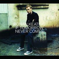 Ronan Keating If tomorrow never comes (2002) [Maxi-CD]