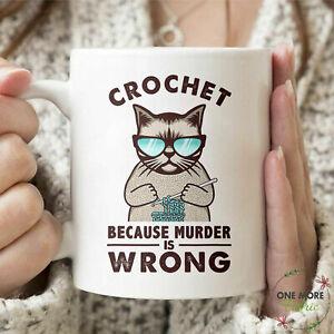 Crochet Mug Crochet Because Murder Is Wrong Mug Best Gift For Friends & Family