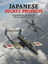 Japanese Serect Projects Experimental Aircraft Of The Ija And Ijn Book