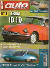 AUTO PASSION 18 S3 ESSAI CITROEN ID 19 CG 1200 S FREGATE CHAPRON PEUGEOT 301C