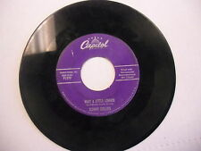 Tommy Collins Wait A Little Longer/What Kind Of Sweetheart Are You 45RPM Capitol