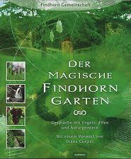DER MAGISCHE FINDHORN GARTEN - Findhorn Gemeinschaft BUCH - NEU