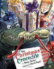 The Christmas Crocodile Becker, Bonny Free Shipping HC DJ Illustrated
