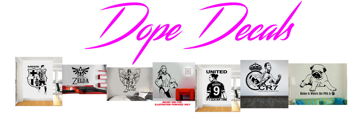 Dope Decals and Wall Art