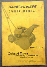 1950's Snow-Cruiser SC 10 Canada Snow Blower Owner's Manual Johnson Evinrude