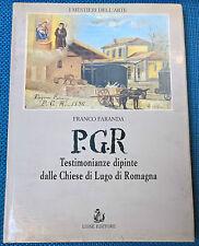 PGR Testimonianze dipinte dalle chiese di Lugo di Romagna - Faranda - Luisè - L