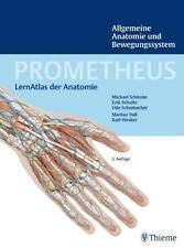 PROMETHEUS Allgemeine Anatomie und Bewegungssystem 2.Auflage
