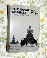 THE NAVAL WAR AGAINST HITLER BY DONALD MACINTYRE HARDCOVER