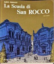 LA SCUOLA DI SAN ROCCO - GUIDO PEROCCO - ED. D'ARTE, 1979