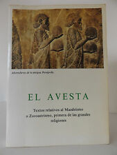 1992 EL AVESTA Textos relativos al Mazdeismo o Zoroastrismo 2nd Spanish Edition