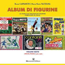 ALBUM DI FIGURINE volume 6 | Special Panini (1961-1980)