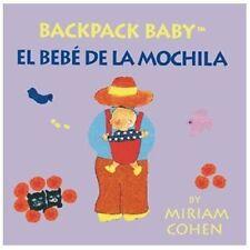 Backpack Baby / El Bebé De La Mochila-Backpack Baby Board Books (English/Spanis