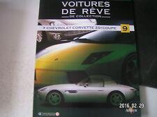 ** Voitures de rêve de collection n°9 Chevrolet Corvette Z51 Coupé