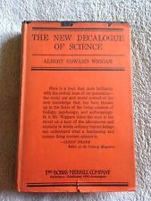 The New Decalogue of Science / Albert Edward Wiggam - 1923 - Hardback Book