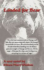 Loaded for Bear by Eileen Mary Wisdom (2007, Paperback)