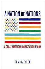 A Nation of Nations: A Great American Immigration Story-ExLibrary