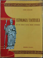 Antologia Tacitiana - Angelino - Minerva Italica Editrice,1963 - R