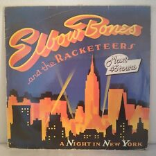 "Elbow Bones And The Racketeers ‎– A Night In New York (Vinyl, 12"",Maxi 33 Tours)"