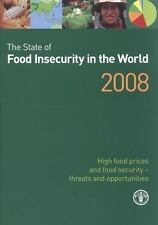 The State of Food Insecurity in the World 2008: High food prices and-ExLibrary