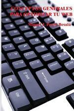 Conceptos Generales para Optimizar Tu Web by Miquel J. Besalú (2012, Paperback)