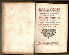1765 (NAPOLI) GENNARO SANCHEZ DE LUNA - ASSERTIONES LOGICAE AC METAPHYSICAE