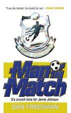 Man of the Match (Jamie Johnson), Freedman, Dan, Very Good condition, Book