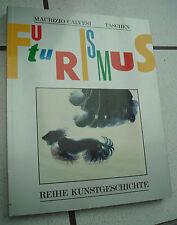 Maurizio Calvesi - Der Futurismus - Kunst & Leben - Reihe Kunstgeschichte
