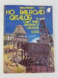 1975 Walthers HO Railroad Catalog & Craft Train Reference Manual