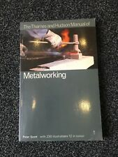 The Thames and Hudson Manual of Metalworking   PB