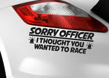 Sorry Officer Car Sticker Funny Art Label EURO JDM Race/Van/Window/Bumper/Decal