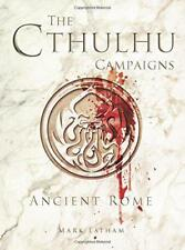 The Cthulhu Campaigns: Ancient Rome (Dark Osprey) by Latham, Mark | Paperback Bo