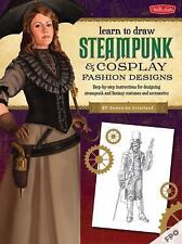 Steampunk and Cosplay Fashion Design and Illustration : More Than 50 Ideas...
