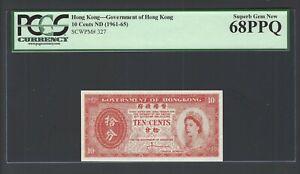 Hong Kong 10 Cents ND(1961-65) P327 Uncirculated Grade 68