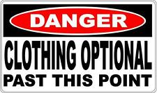 CLOTHING OPTIONAL DANGER SIGN - Perfect for Bar Gift Pool Room Man Cave1
